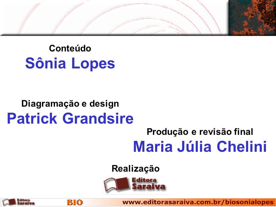 Conteúdo Sônia Lopes Realização Diagramação e design Patrick Grandsire Produção e revisão final Maria Júlia Chelini