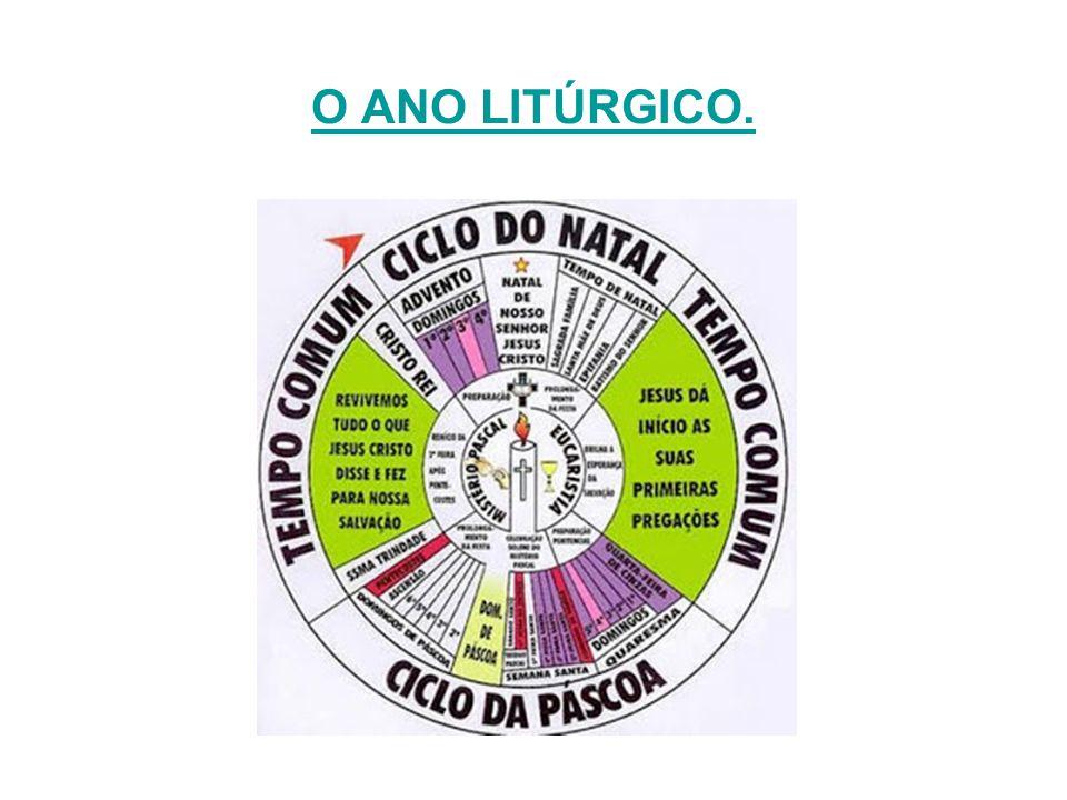O Ano Litúrgico é o calendário religioso .