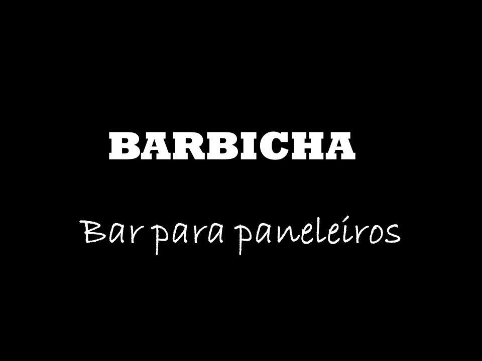 BARBICHA Bar para paneleiros