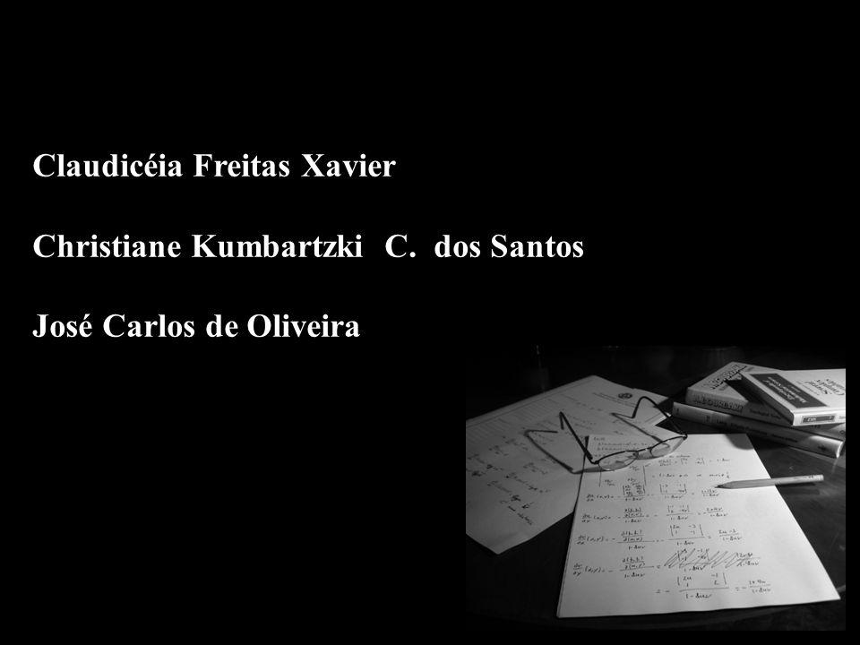 a b a b Claudicéia Freitas Xavier Christiane Kumbartzki C. dos Santos José Carlos de Oliveira