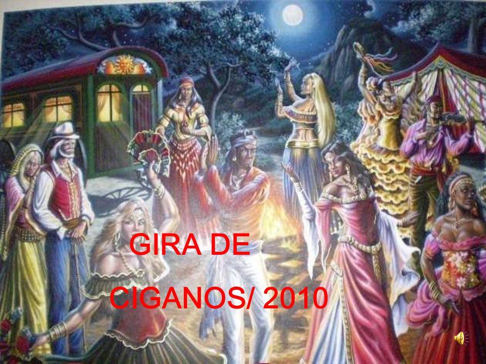 GIRA DE CIGANOS/ 2010