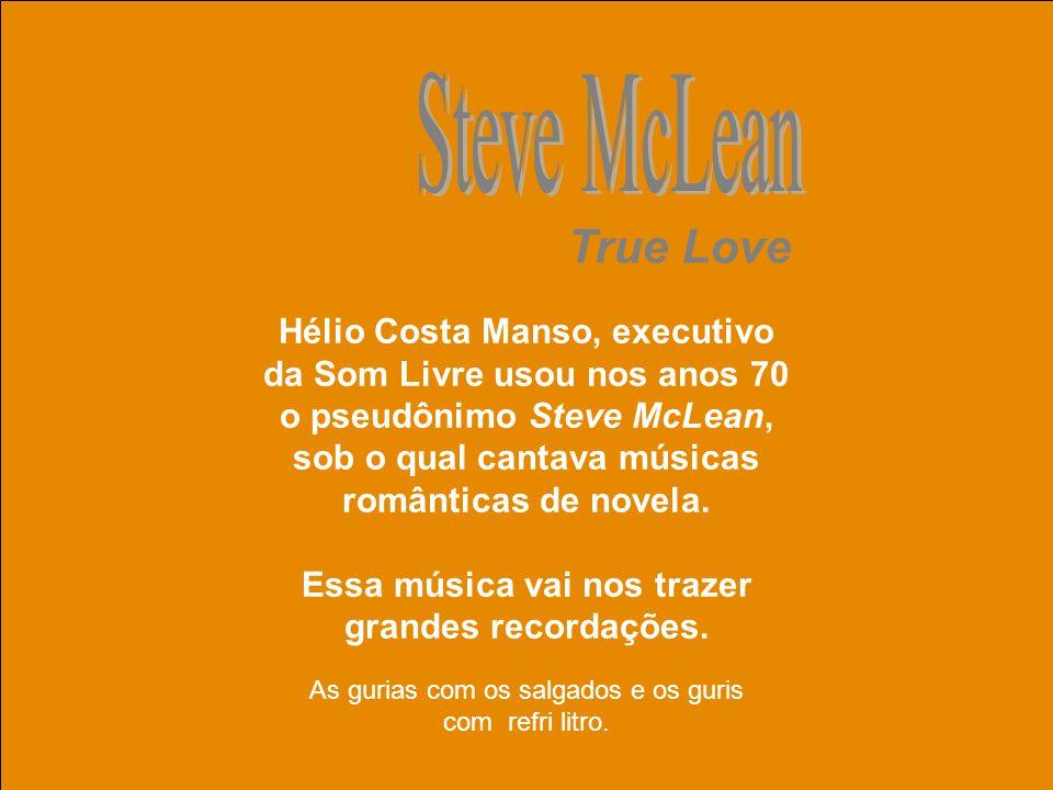 uchida.luiz@gmail.com Ivanilton de Souza Lima – Michael Sullivan - de Recife se mudou para o Rio aos 17, fez parte dos grupos Renato e seus blues caps