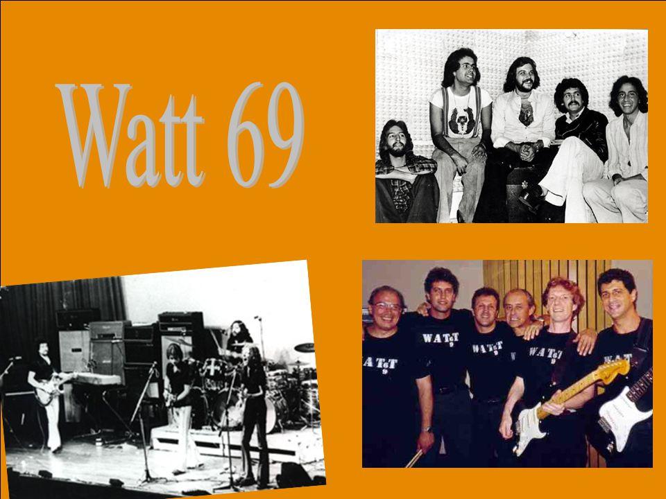 O conjunto (Banda) Watt 69 nasceu em São Paulo-1965, formado por Mario Caveira (bateria), Sylvio Caruso (baixo), Márcio Correa (guitarra base) e Clodi
