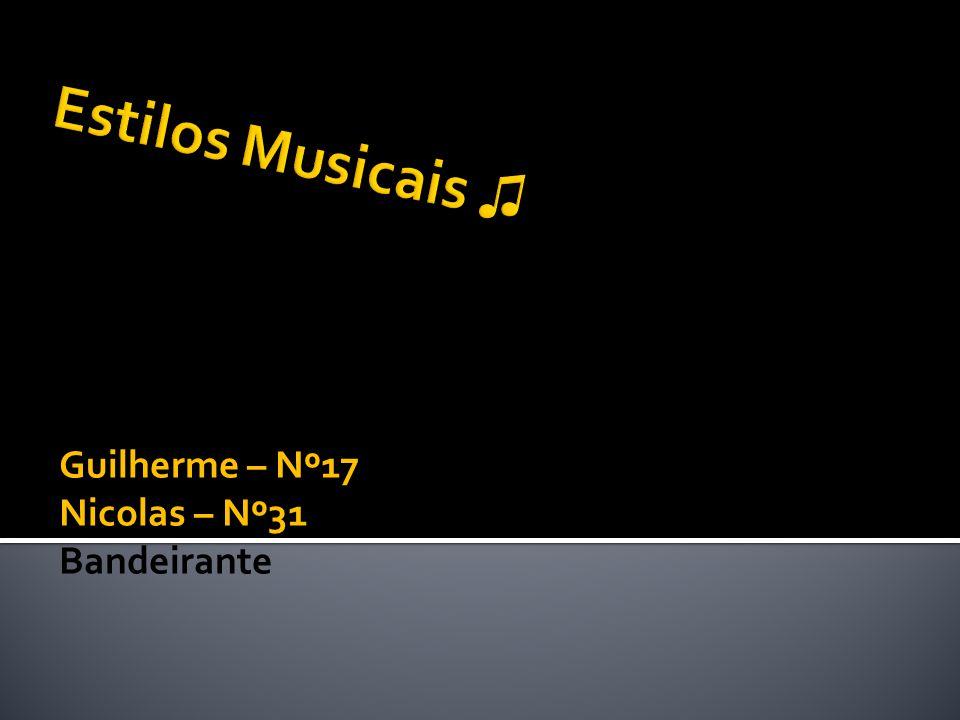 Nós, Guilherme e Nicolas, realizamos estes 10 slides sobre estilos musicais porque é algo que nos fascina, pois mostra uma variedade na sociedade que poucas vezes é lembrada.