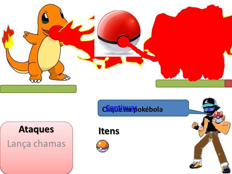 Clique nele Pokémons Itens Locais Está na hora do charmander