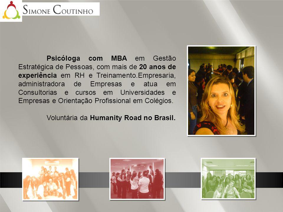 Psicóloga com MBA em Gestão Estratégica de Pessoas, com mais de 20 anos de experiência em RH e Treinamento.Empresaria, administradora de Empresas e at