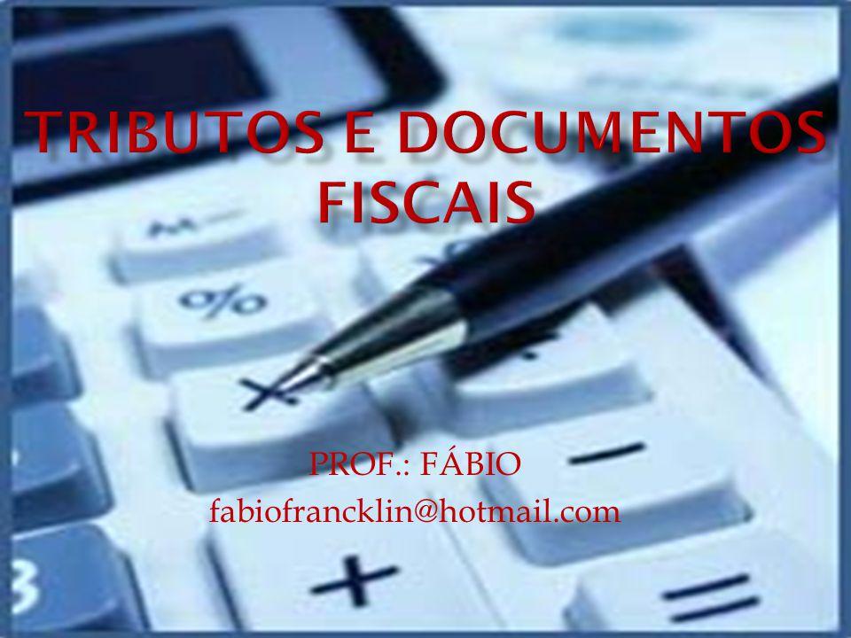 PROF.: FÁBIO fabiofrancklin@hotmail.com