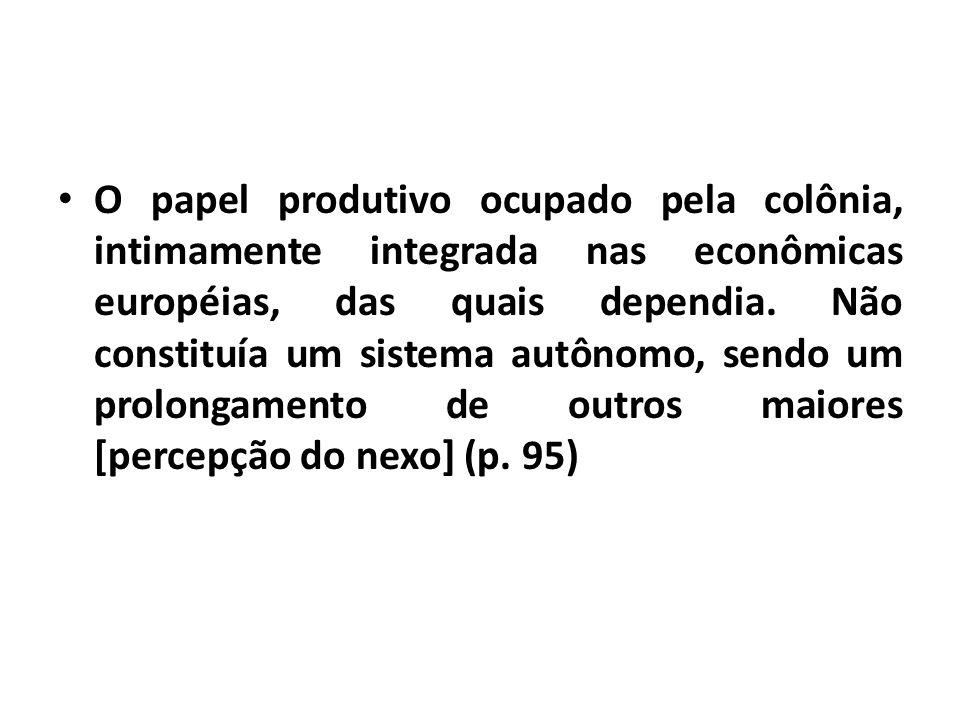 o estabelecimento das premissas históricas da problemática do desenvolvimento brasileiro o sentido fundamental que condicionou a nossa formação, evolução e maneira particular de ser.