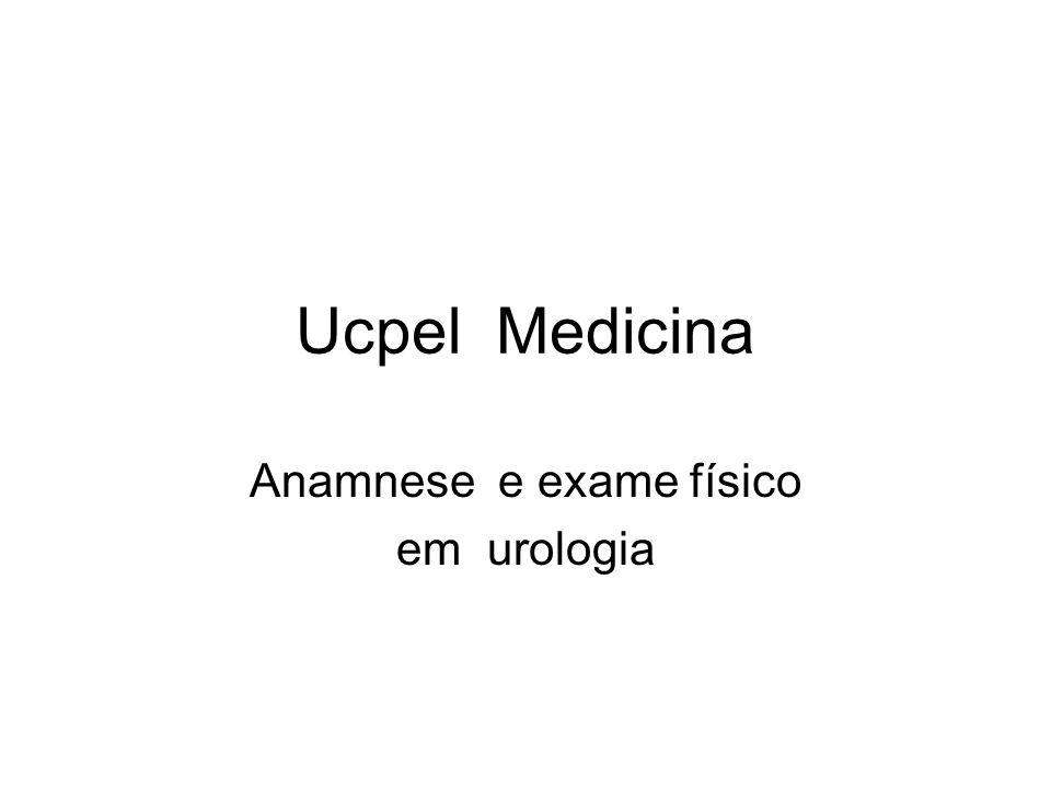 Ucpel Medicina Anamnese e exame físico em urologia