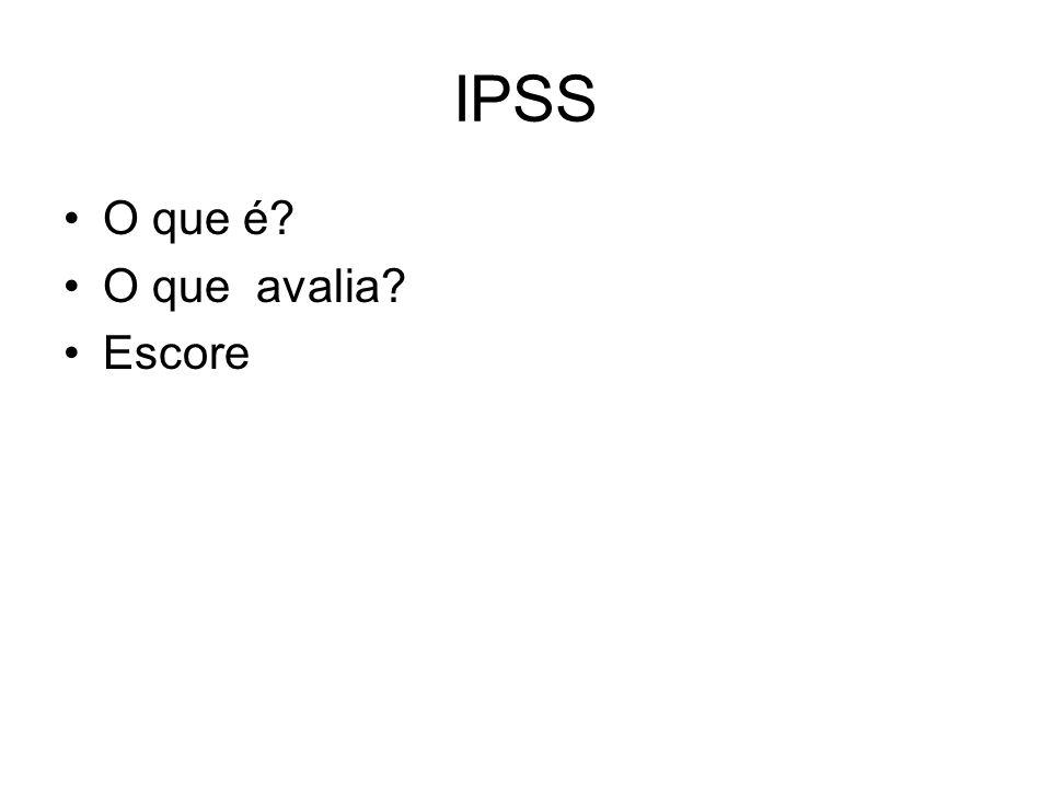 IPSS O que é? O que avalia? Escore