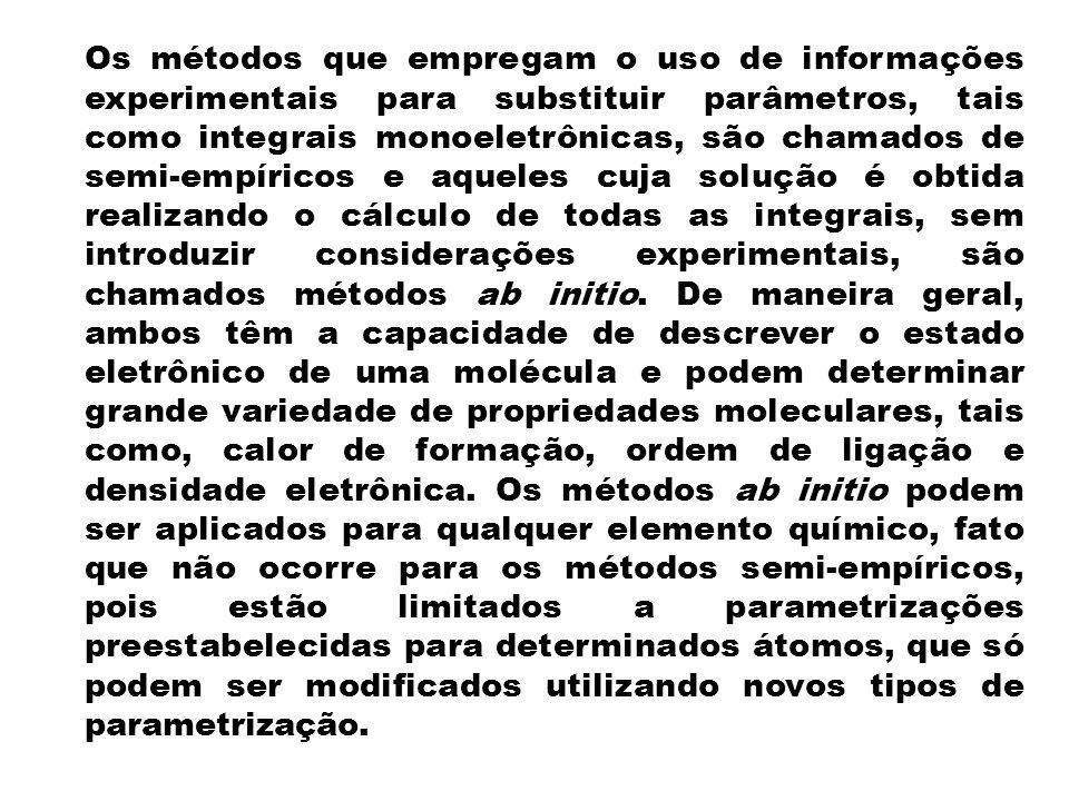 Os métodos que empregam o uso de informações experimentais para substituir parâmetros, tais como integrais monoeletrônicas, são chamados de semi-empír