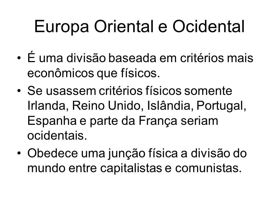 É uma divisão baseada em critérios mais econômicos que físicos. Se usassem critérios físicos somente Irlanda, Reino Unido, Islândia, Portugal, Espanha