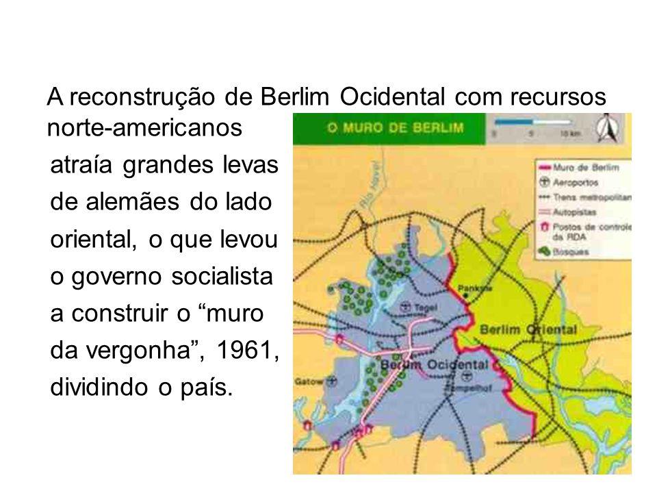 A reconstrução de Berlim Ocidental com recursos norte-americanos atraía grandes levas de alemães do lado oriental, o que levou o governo socialista a