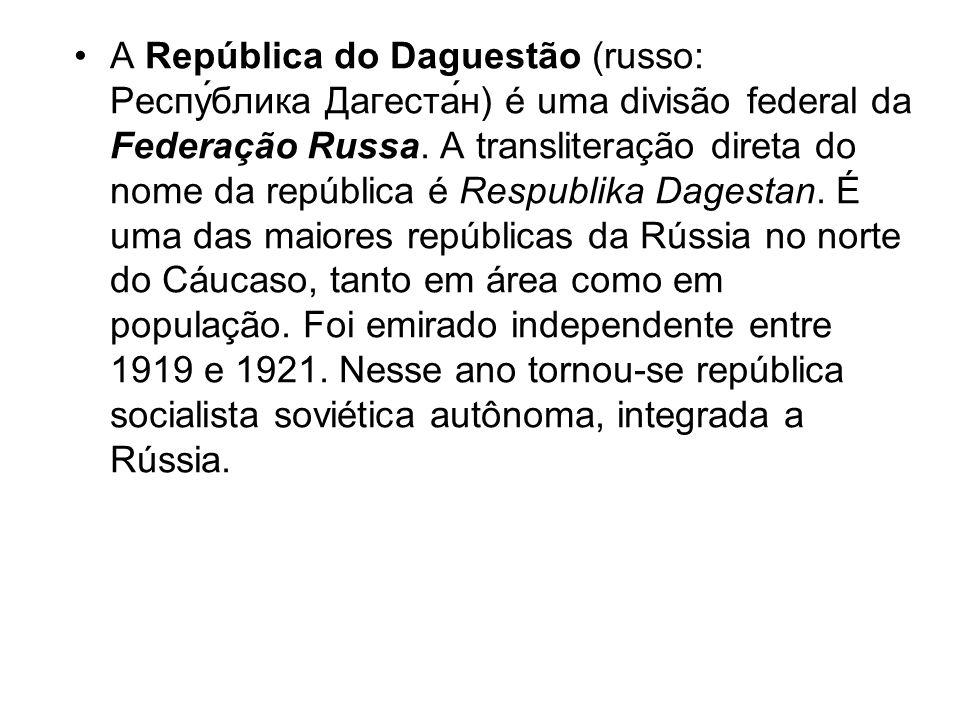A República do Daguestão (russo: Респу́блика Дагеста́н) é uma divisão federal da Federação Russa. A transliteração direta do nome da república é Respu