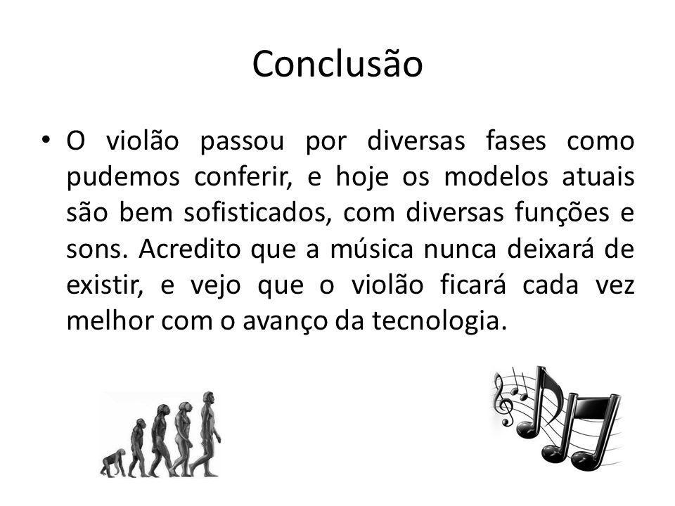 Webgrafia http://www.violao.net.br/historia/origem-do-violao/ http://www.violaobrasil.com.br/historia-do-violao http://www.infoescola.com/musica/historia-do-violao/ http://www.google.com.br/imghp http://ricardo5150.blogspot.com/2008/09/histria-da- guitarra.html http://ricardo5150.blogspot.com/2008/09/histria-da- guitarra.html http://www.violaomandriao.mus.br/historia/histcap1.htm