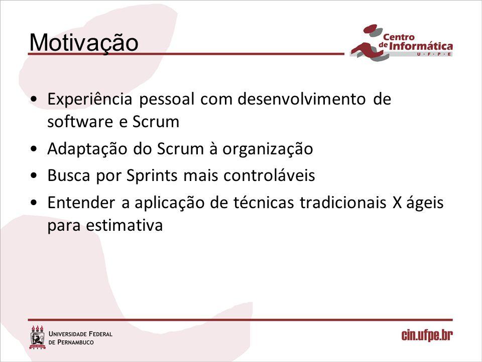 Uma proposta de melhoria no processo de estimativa de tamanho de software para projetos gerenciados por Scrum Flávio Almeida Araújo Sobrinho (faas@cin.ufpe.br)