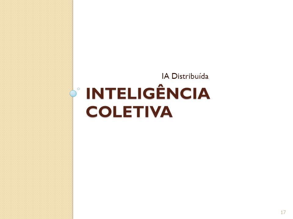 INTELIGÊNCIA COLETIVA IA Distribuída 17