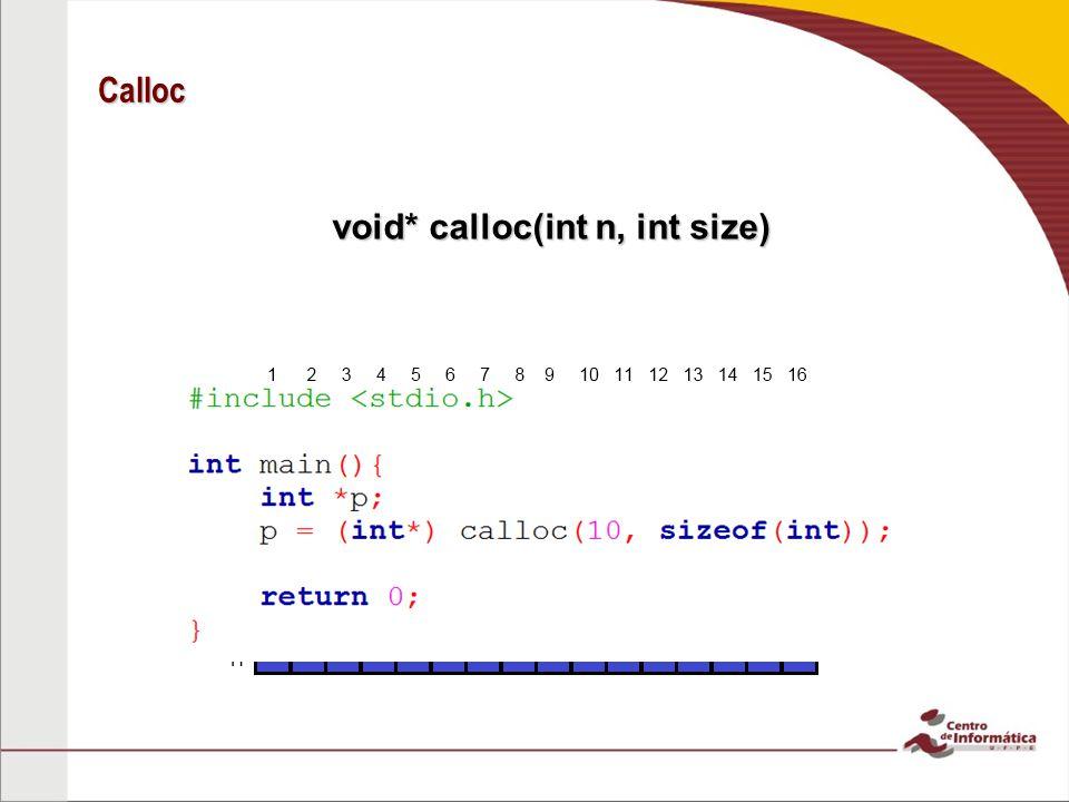 Calloc void* calloc(int n, int size)