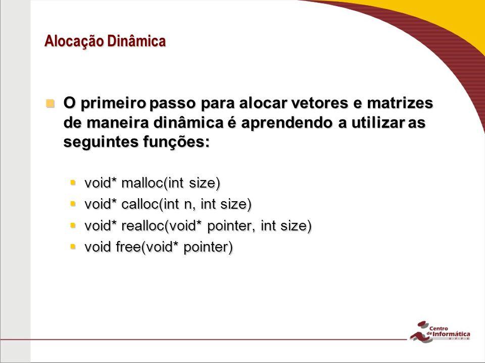 Malloc void* malloc(int size) Aloca na memória o número de bytes definido por size, e retorna o endereço do primeiro elemento desse espaço alocado.