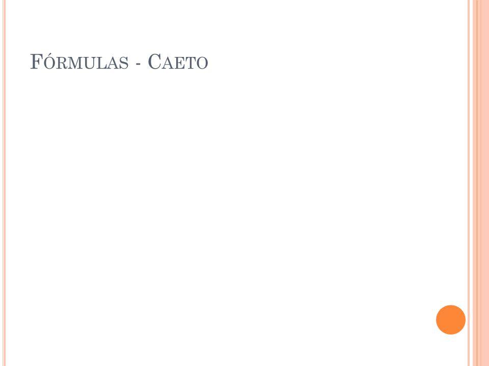 F ÓRMULAS - C AETO
