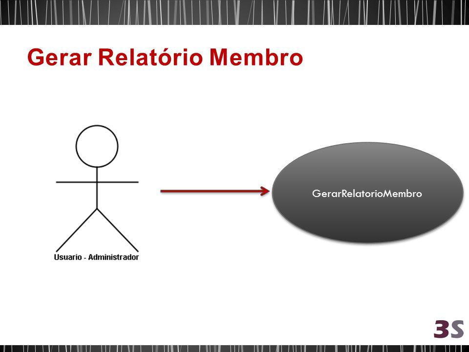GerarRelatorioMembro