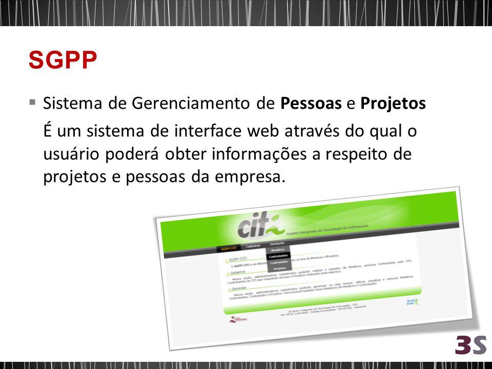 Sistema de Gerenciamento de Pessoas e Projetos É um sistema de interface web através do qual o usuário poderá obter informações a respeito de projetos e pessoas da empresa.