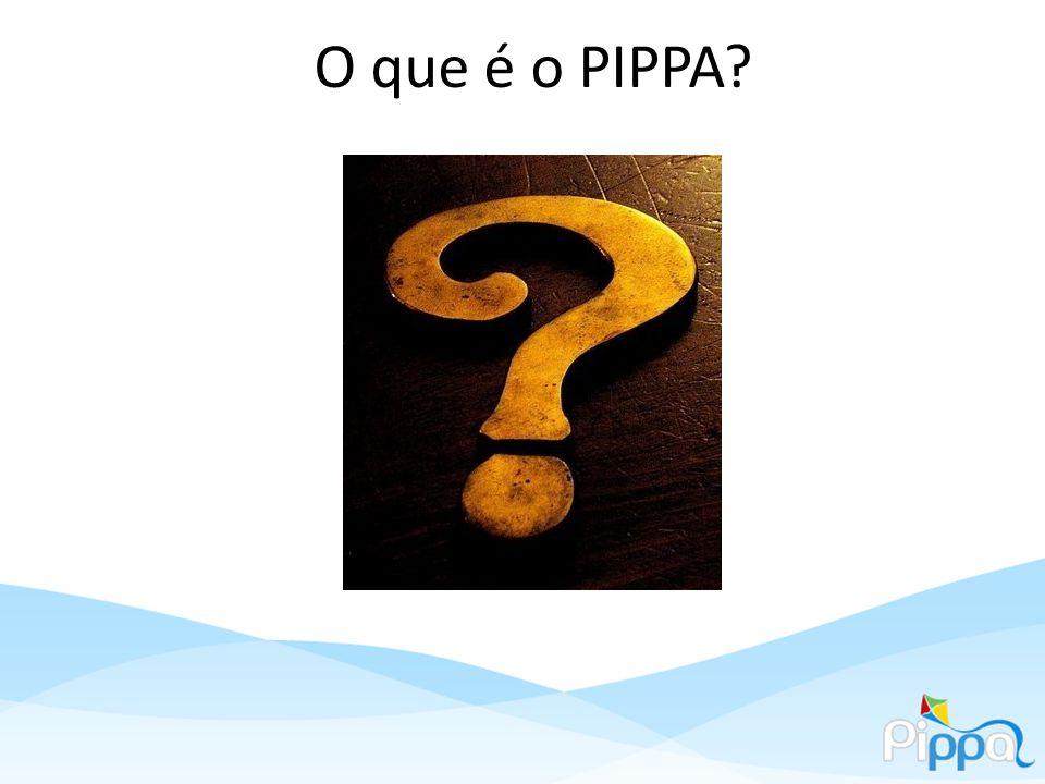 O que é o PIPPA
