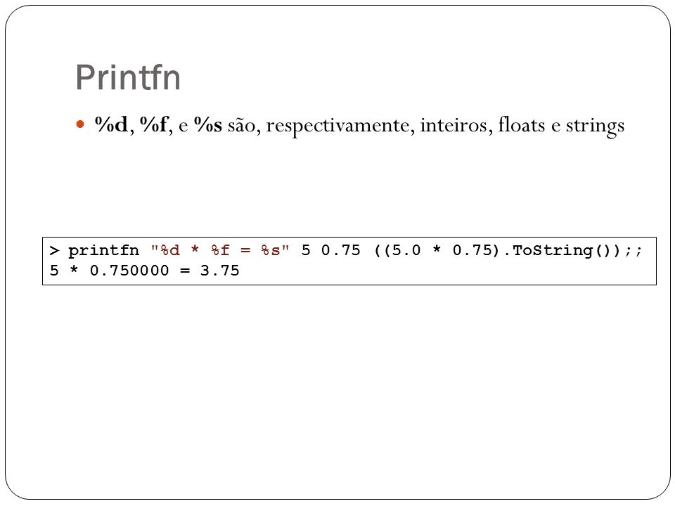 Printfn > printfn