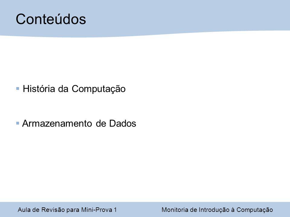 Eletrônica Digital Moderna Circuitos de comutação; George Boole (álgebra Booleana ) + Claude Shannon (pai da Eletrônica Digital e Teoria da Informação) Lógica Digital (baseada em portas).