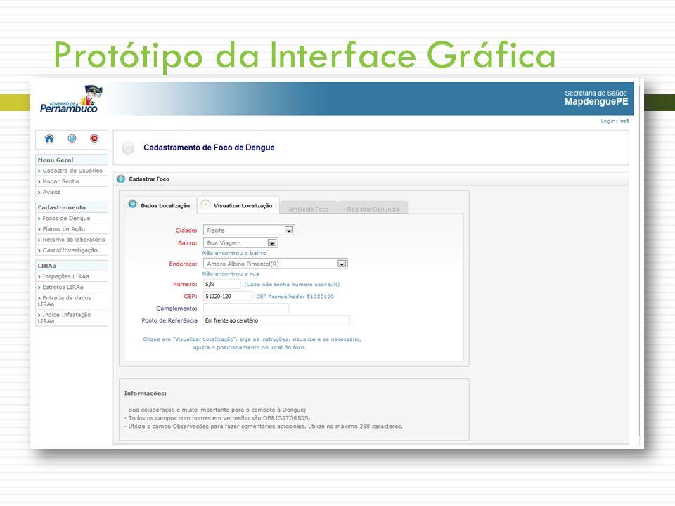 Protótipo da Interface Gráfica Tela – Denunciar Foco – Parte 1
