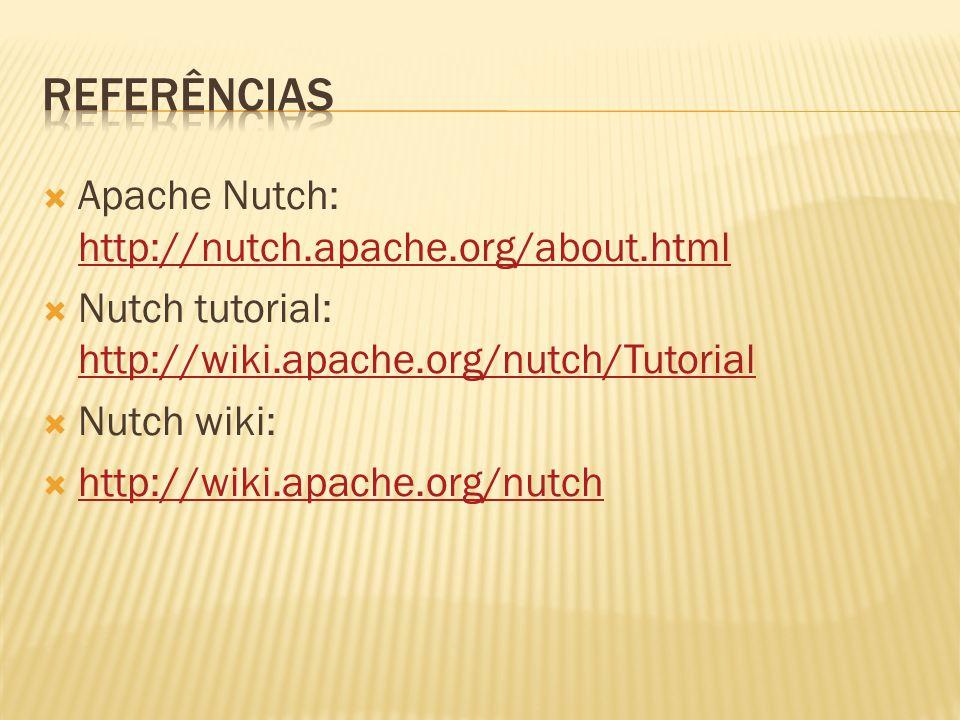 Apache Nutch: http://nutch.apache.org/about.html http://nutch.apache.org/about.html Nutch tutorial: http://wiki.apache.org/nutch/Tutorial http://wiki.