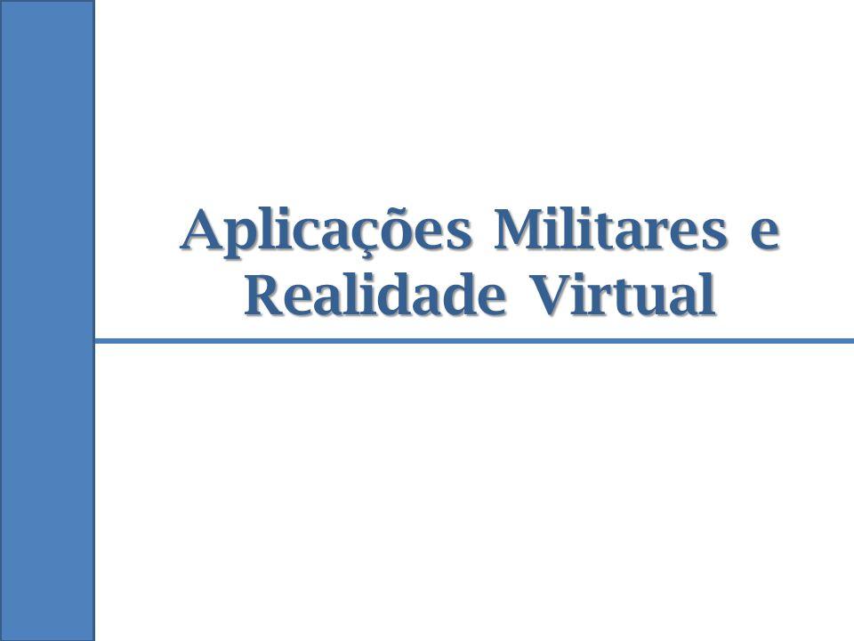 Aplicações Militares e Realidade Virtual