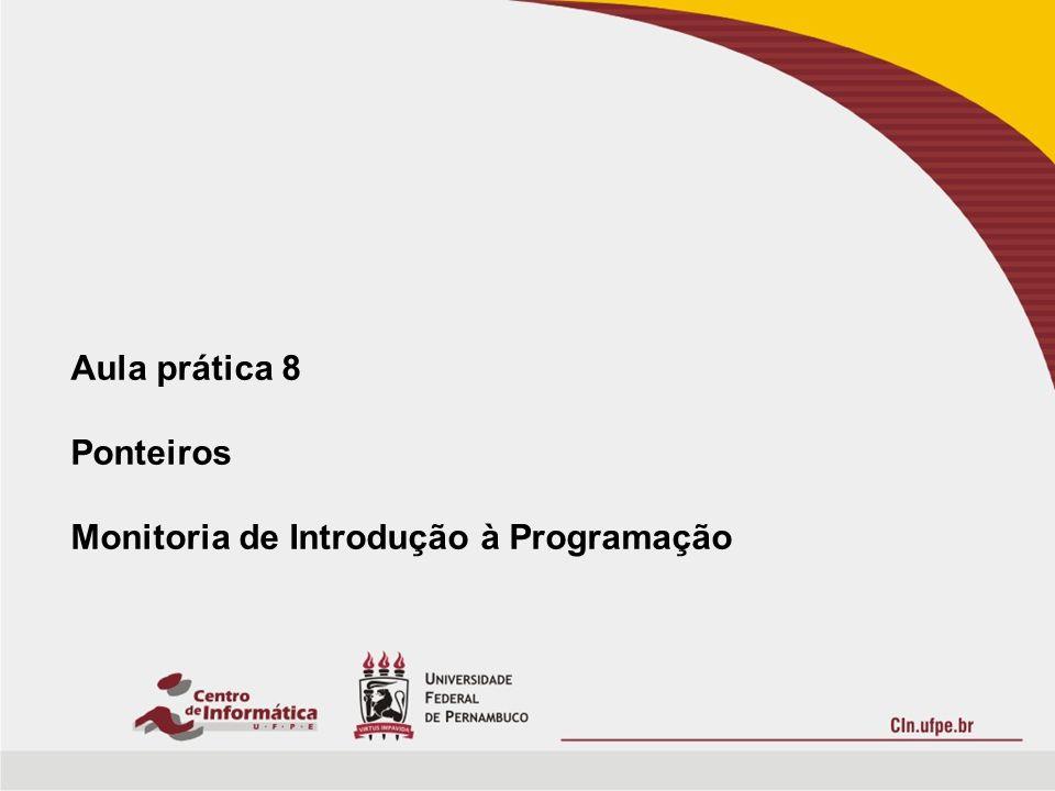 Roteiro Ponteiros lDefinição.lOperadores. lPonteiros e Variáveis.