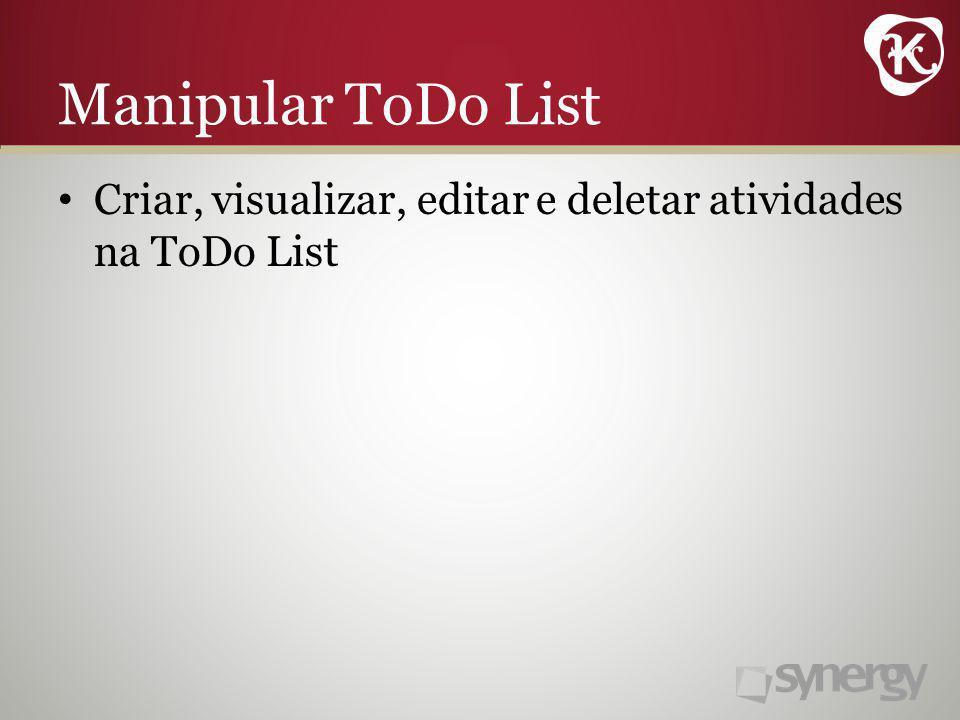 Criar, visualizar, editar e deletar atividades na ToDo List