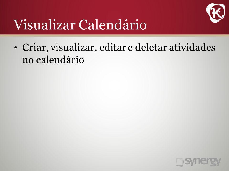 Criar, visualizar, editar e deletar atividades no calendário