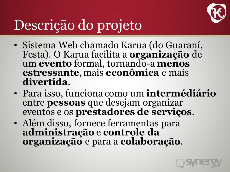 Descrição do projeto Sistema Web chamado Karua (do Guaraní, Festa).