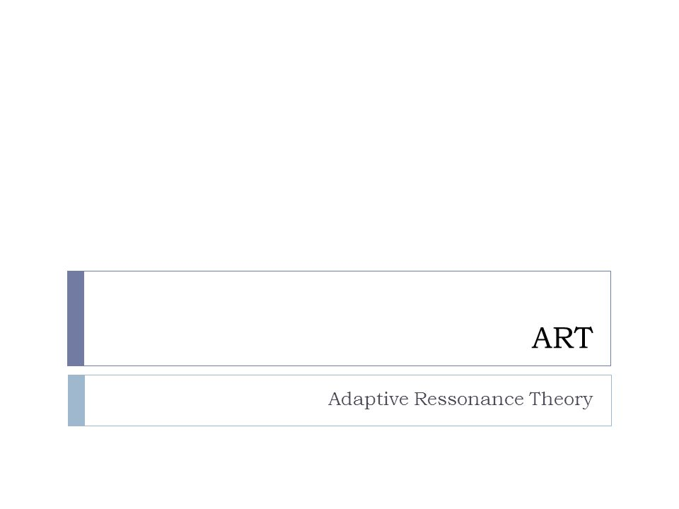 ART Adaptive Ressonance Theory