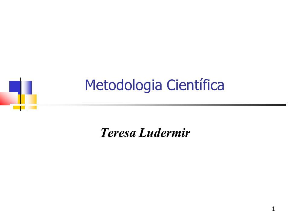 1 Metodologia Científica Teresa Ludermir