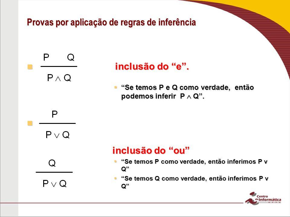 Provas por aplicação de regras de inferência inclusão do e.