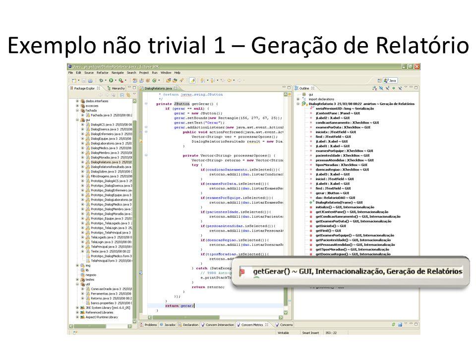 Exemplo não trivial 1 – Geração de Relatório