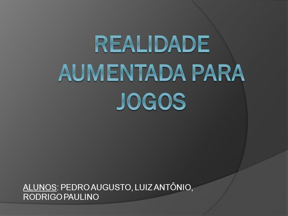 ALUNOS: PEDRO AUGUSTO, LUIZ ANTÔNIO, RODRIGO PAULINO