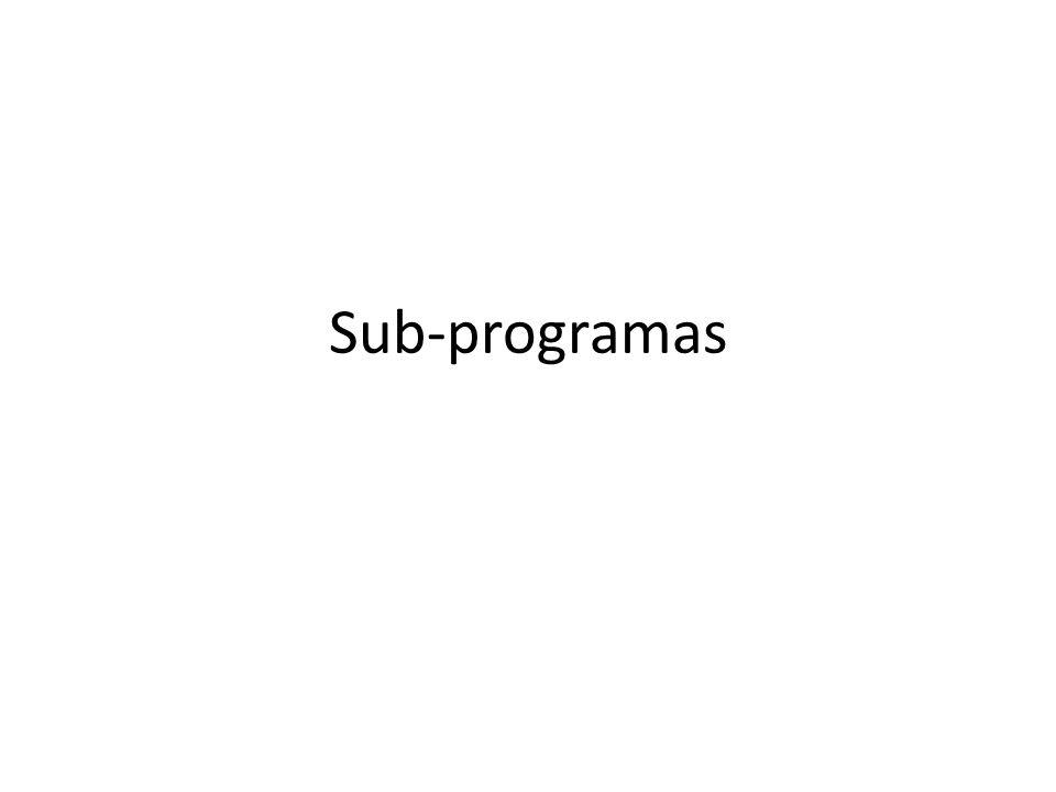 Mecanismo de composição de programas Sub-programa está para peça de LEGO assim como um programa está para a construção.