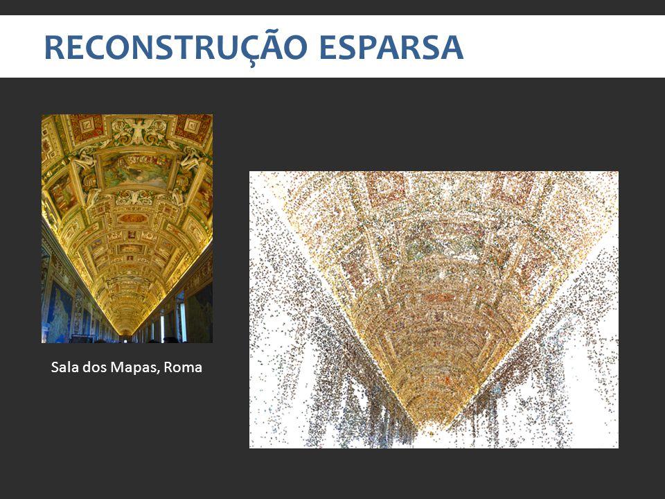 RECONSTRUÇÃO ESPARSA Sala dos Mapas, Roma