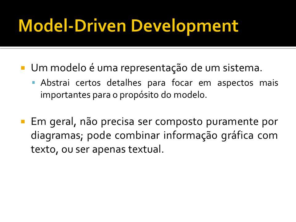Um modelo é uma representação de um sistema. Abstrai certos detalhes para focar em aspectos mais importantes para o propósito do modelo. Em geral, não