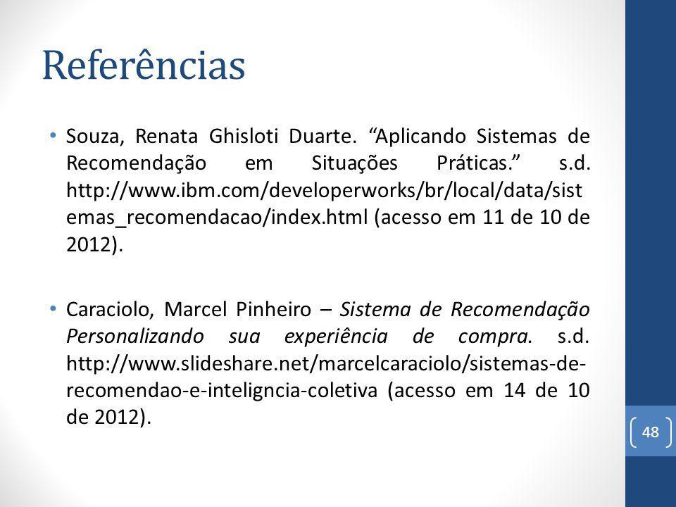 Referências Souza, Renata Ghisloti Duarte.