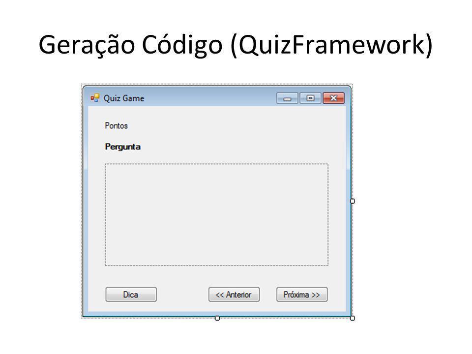 Geração Código (QuizFramework)