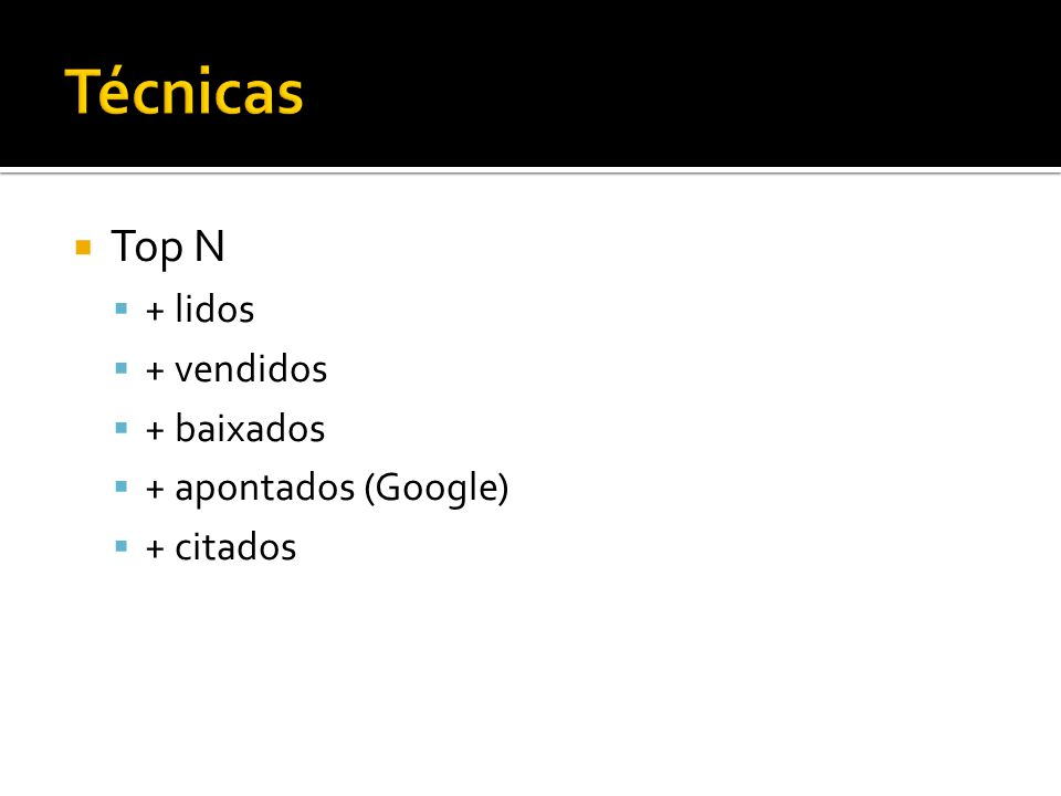 Top N + lidos + vendidos + baixados + apontados (Google) + citados