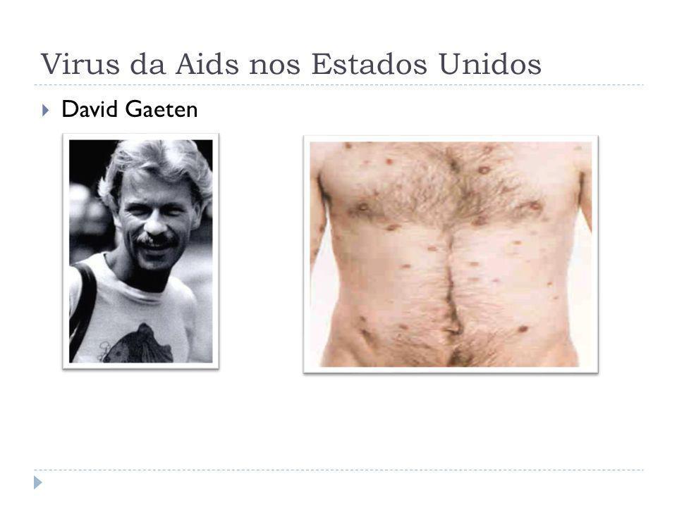 Virus da Aids nos Estados Unidos David Gaeten