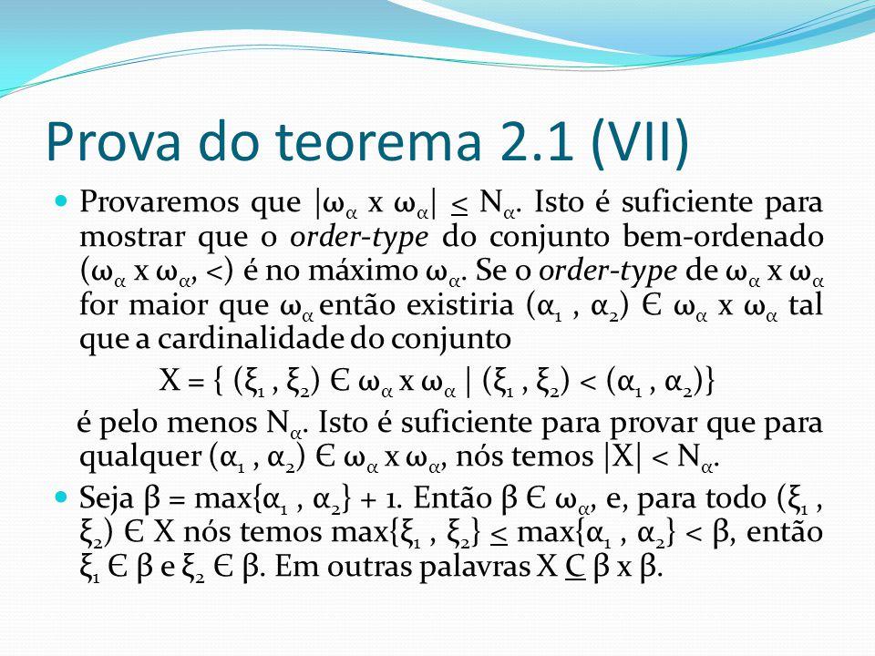 Prova do teorema 2.1 (VII) Provaremos que |ω α x ω α | < N α.