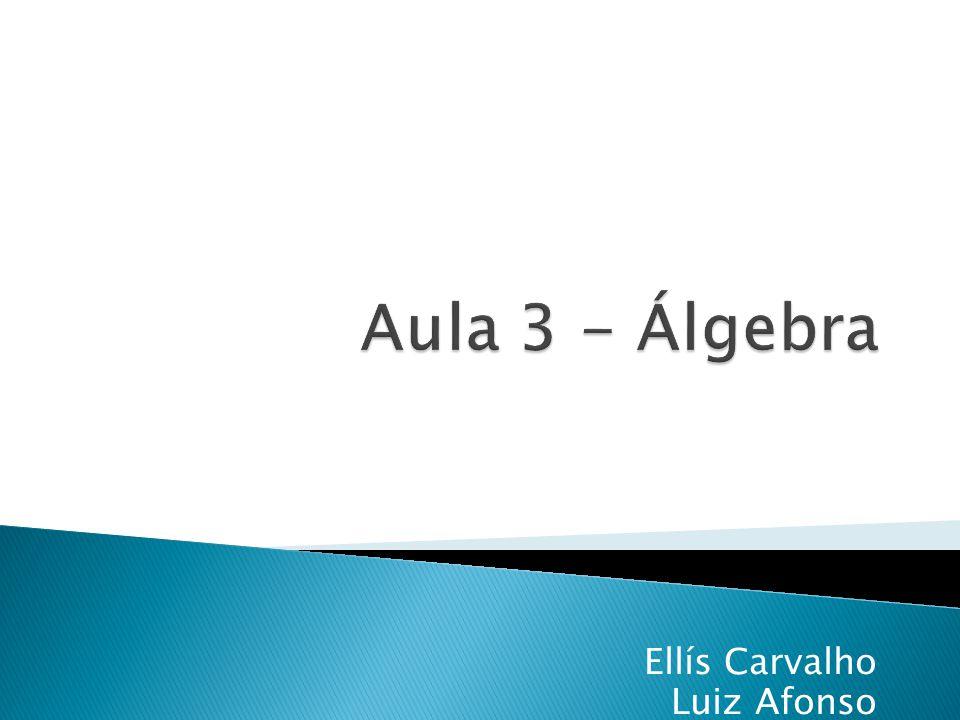 Dessa forma temos: a 11 = x 1 a 12 = x 2...